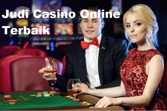 Judi Casino Online Terbaik