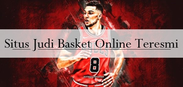 Situs Judi Basket Online Teresmi